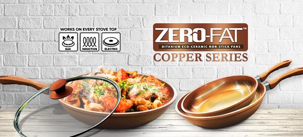 Zero-Fat Copper Series